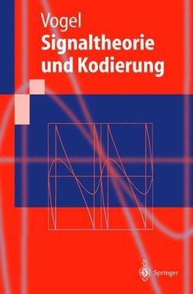 Signaltheorie Und Kodierung 9783540660118