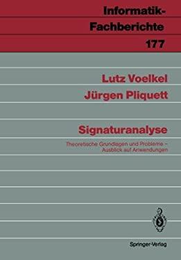 Signaturanalyse: Theoretische Grundlagen Und Probleme; Ausblick Auf Anwendungen 9783540502449