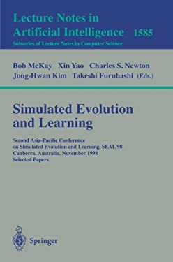Simulated Evolution and Learning: Second Asia-Pacific Conference on Simulated Evolution and Learning, Seal'98, Canberra, Australia, November 24-27, 19 9783540659075