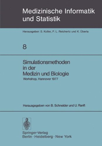 Simulationsmethoden in Der Medizin Und Biologie: Workshop, Hannover, 29. Sept. 1. Okt. 1977 9783540090502