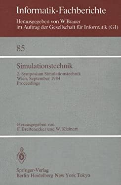 Simulationstechnik: 2. Symposium Simulationstechnik Wien, 25. 27. September 1984 Proceedings 9783540133933