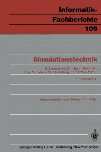 Simulationstechnik: 3. Symposium Simulationstechnik Bad M Nster A. St.-Ebernburg 24. 26. September 1985 Proceedings 9783540157007