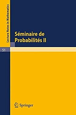 S Minaire de Probabilit S II: Universit de Strasbourg. Mars 1967 - Octobre 1967 9783540042211