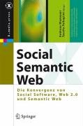 Social Semantic Web: Web 2.0 - Was Nun? 9783540722151