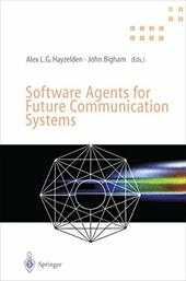 Software Agents for Future Communication Systems 7970341