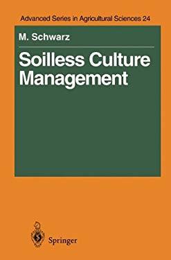 Soilless Culture Management 9783540581598