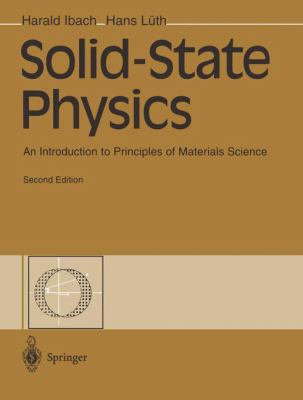 Solid-State Physics: An Introduction to Principles of Materials Science 9783540585732