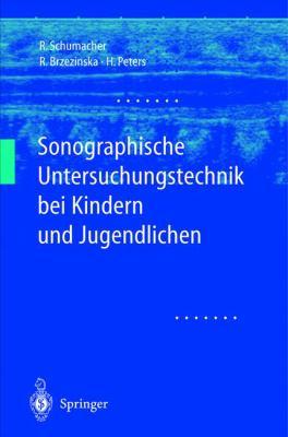 Sonographische Untersuchungstechnik Bei Kindern Und Jugendlichen 9783540437666