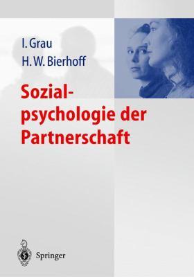 Sozialpsychologie Der Partnerschaft 9783540429289