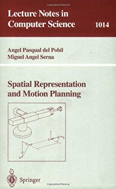 Spatial Representation and Motion Planning 9783540606208