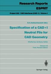 Specification of a CAD * I Neutral File for CAD Geometry: Wireframes, Surfaces, Solids Version 3.3 13152474