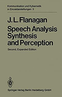Speech Analysis, Synthesis and Perception 9783540055617