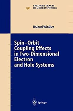 Spin-Orbit Coupling Effects in Two-Dimensional Electron and Hole Systems 9783540011873