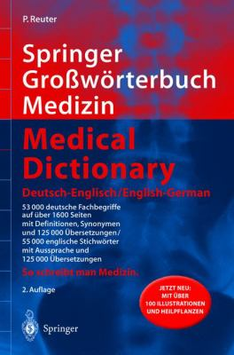 Springer Gro Worterbuch Medizin - Medical Dictionary Deutsch-Englisch / English-German (2., Vollst. ]Uber Arb. U. Erw. A) 9783540213529