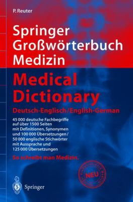 Springer Gro Worterbuch Medizin - Medical Dictionary Deutsch-Englisch/English-German 9783540419808