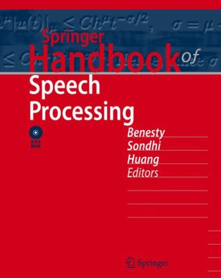 Springer Handbook of Speech Processing [With Dvdrom] 9783540491255