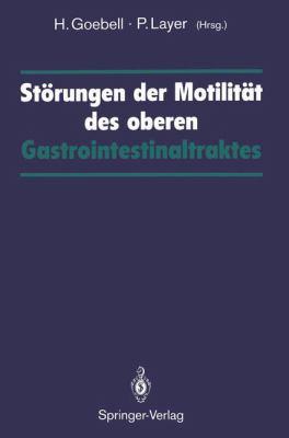 St Rungen Der Motilit T Des Oberen Gastrointestinaltraktes 9783540555841