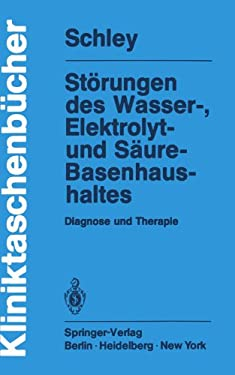 St Rungen Des Wasser-, Elektrolyt- Und S Ure-Basenhaushaltes: Diagnose Und Therapie 9783540103660