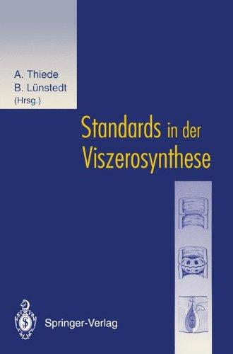 Standards in Der Viszerosynthese 9783540580652