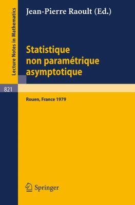 Statistique Non Parametrique Asymptotique Raoult J.P.