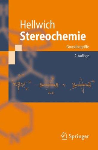 Stereochemie: Grundbegriffe 9783540717072