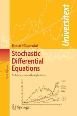 Stochastic Differential Equations: An Introduction with Applications 9783540047582