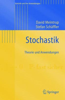 Stochastik: Theorie Und Anwendungen 9783540216766