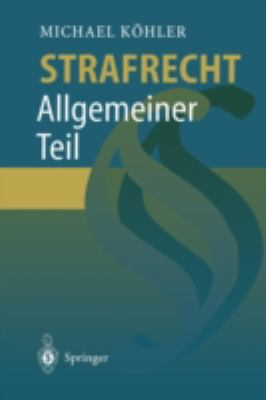 Strafrecht Allgemeiner Teil 9783540619390