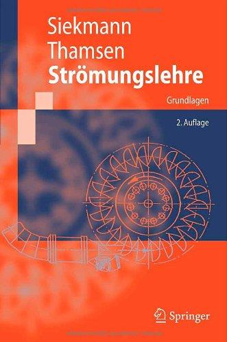 Str Mungslehre: Grundlagen 9783540737261
