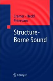Structure-Borne Sound: Structural Vibrations and Sound Radiation at Audio Frequencies 7948530