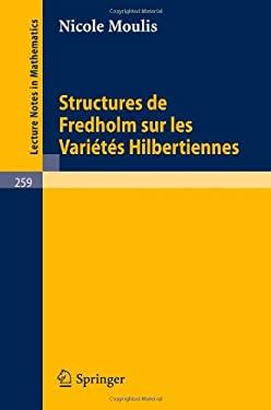 Structures de Fredholm Sur Les Varietes Hilbertiennes 9783540057895