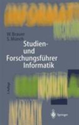 Studien- Und Forschungsf Hrer Informatik: Wissenschaftliche Hochschulen Und Forschungseinrichtungen 9783540604174
