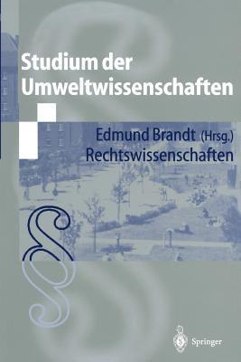 Studium Der Umweltwissenschaften: Rechtswissenschaften 9783540678915