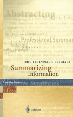 "Summarizing Information: Including CD-ROM ""Simsum,"" Simulation of Summarizing, for Macintosh and Windows [With CDROM for Mac and Windows 95]"