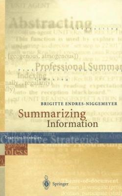 "Summarizing Information: Including CD-ROM ""Simsum,"" Simulation of Summarizing, for Macintosh and Windows [With CDROM for Mac and Windows 95]"