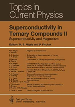 Superconductivity in Ternary Compounds II: Superconductivity and Magnetism 9783540118145