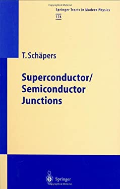 Superconductor/Semiconductor Junctions 9783540422204