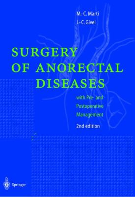 Surgical Management of Anorectal and Colonic Diseases 9783540636212