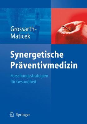 Synergetische PR Ventivmedizin: Strategien F R Gesundheit 9783540770770