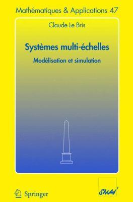 Syst Mes Multi- Chelles: Mod Lisation Et Simulation 9783540253136