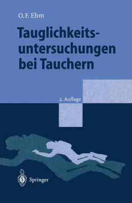 Tauglichkeitsuntersuchungen Bei Tauchern 9783540592464