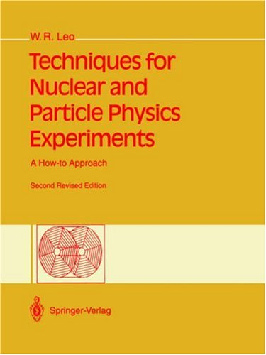 Techniques for Nuclear and Particle Physics Experiments: A How-To Approach 9783540572800