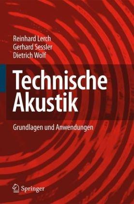 Technische Akustik: Grundlagen Und Anwendungen 9783540234302
