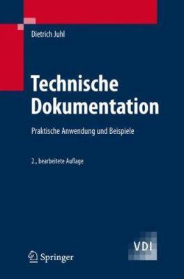 Technische Dokumentation: Praktische Anleitungen Und Beispiele 9783540238133