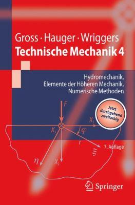 Technische Mechanik 4: Hydromechanik, Elemente Der H Heren Mechanik, Numerische Methoden 9783540893905