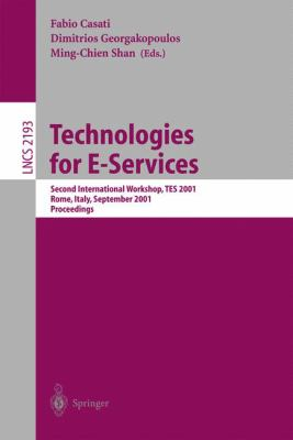 Technologies for E-Services: Second International Workshop, Tes 2001, Rome, Italy, September 14-15, 2001. Proceedings 9783540425656
