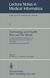 Technology and Health: Man and His World. a Salutis Unitas Contribution to an International Conference on Medical Informatics, Riv 13151040