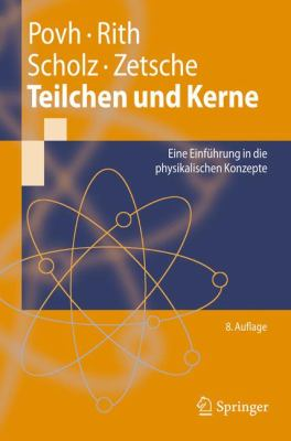 Teilchen Und Kerne: Eine Einf Hrung in Die Physikalischen Konzepte 9783540680758