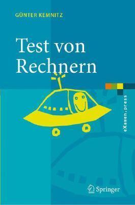 Test Und Verl Sslichkeit Von Rechnern 9783540459637