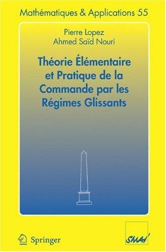 Th Orie L Mentaire Et Pratique de La Commande Par Les R Gimes Glissants 9783540310037